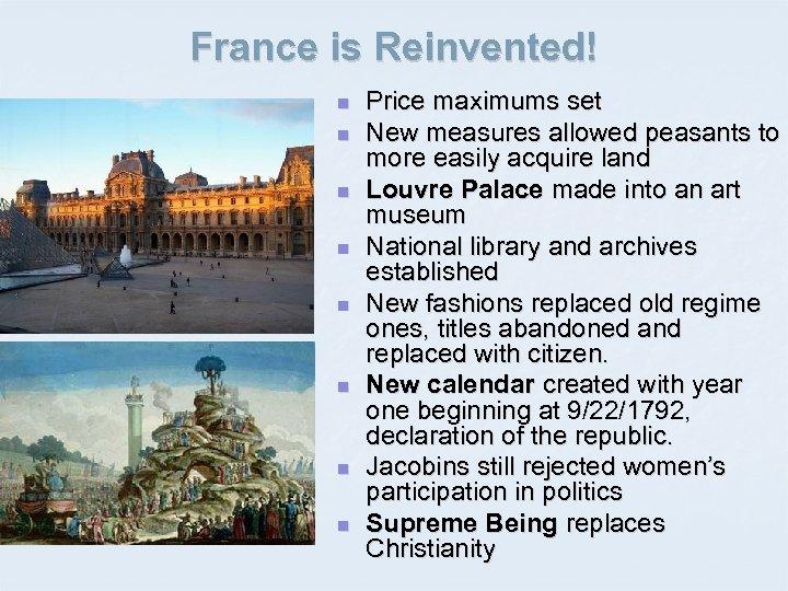 France is Reinvented! n n n n Price maximums set New measures allowed peasants
