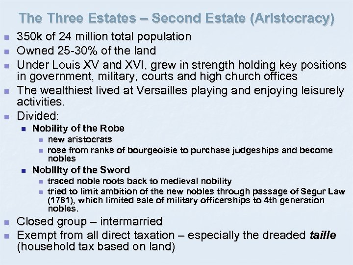 The Three Estates – Second Estate (Aristocracy) n n n 350 k of 24