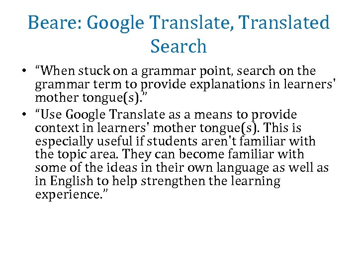 Translating Google Translate to the Language Classroom Pitfalls