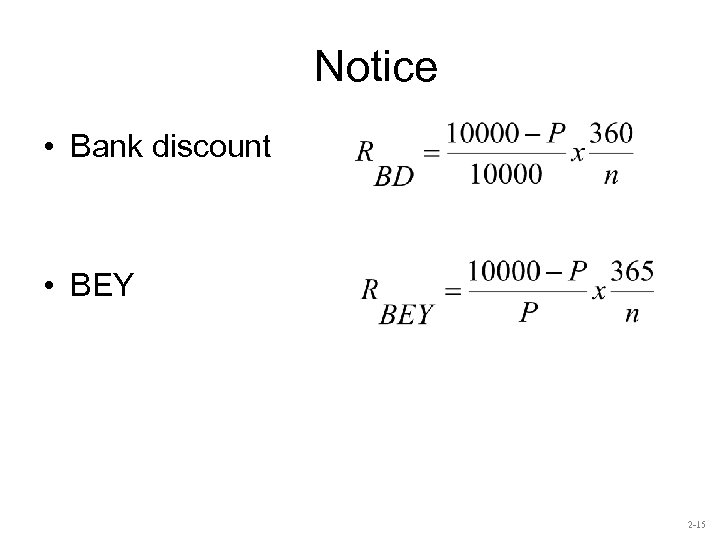 Notice • Bank discount • BEY 2 -15