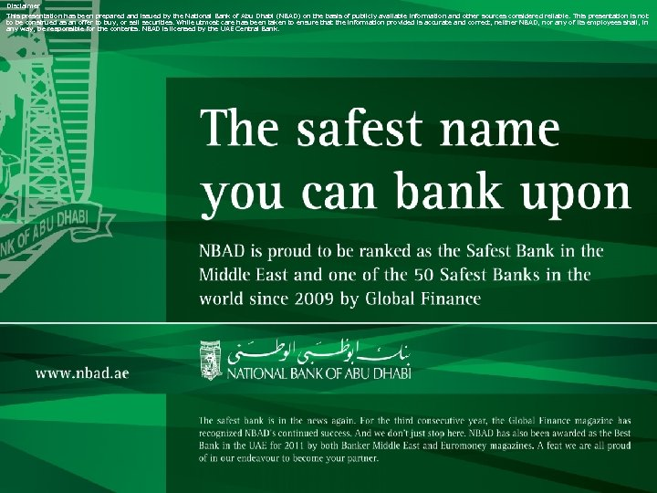 Disclaimer This presentation has been prepared and issued by the National Bank of Abu