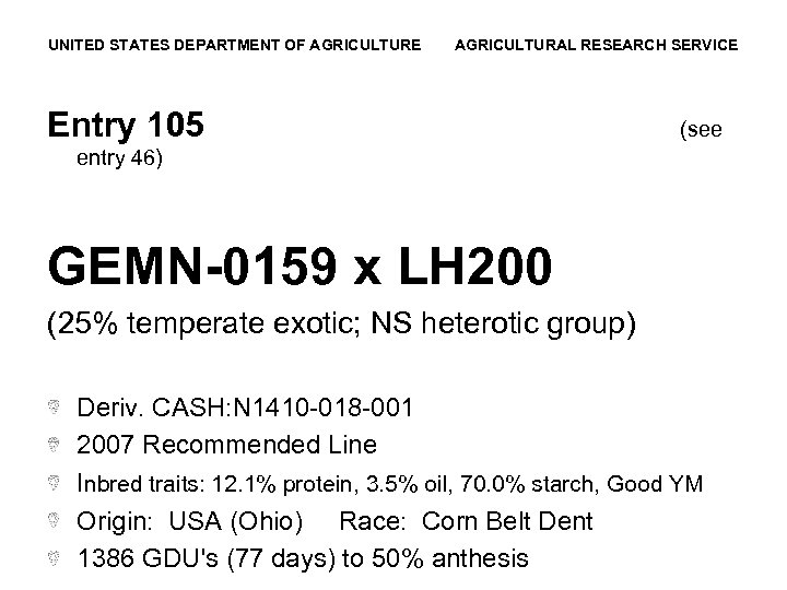 UNITED STATES DEPARTMENT OF AGRICULTURE AGRICULTURAL RESEARCH SERVICE Entry 105 (see entry 46) GEMN-0159