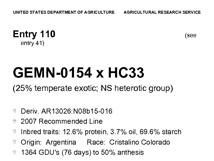 UNITED STATES DEPARTMENT OF AGRICULTURE AGRICULTURAL RESEARCH SERVICE Entry 110 entry 41) GEMN-0154 x