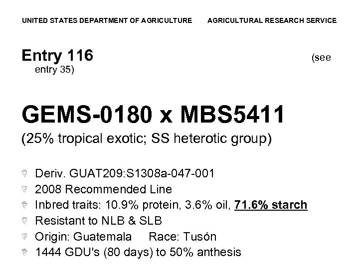 UNITED STATES DEPARTMENT OF AGRICULTURE AGRICULTURAL RESEARCH SERVICE Entry 116 entry 35) GEMS-0180 x
