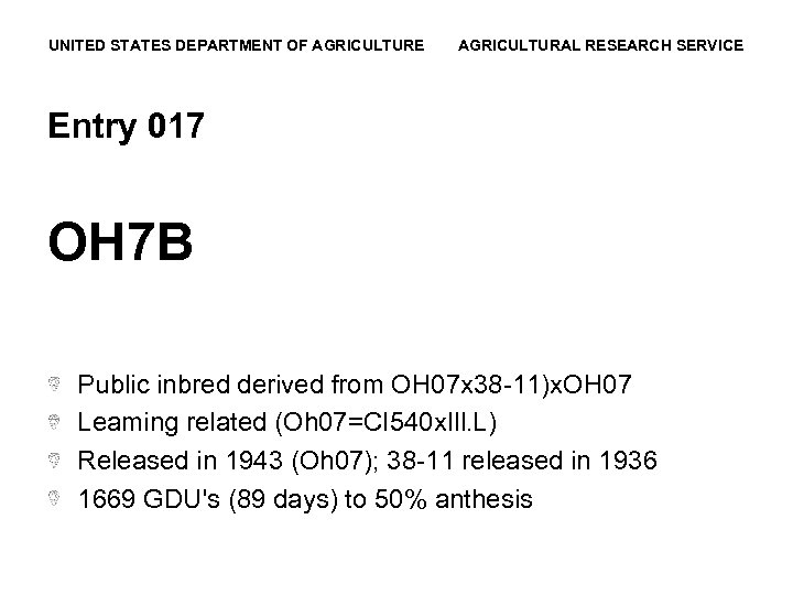 UNITED STATES DEPARTMENT OF AGRICULTURE AGRICULTURAL RESEARCH SERVICE Entry 017 OH 7 B Public