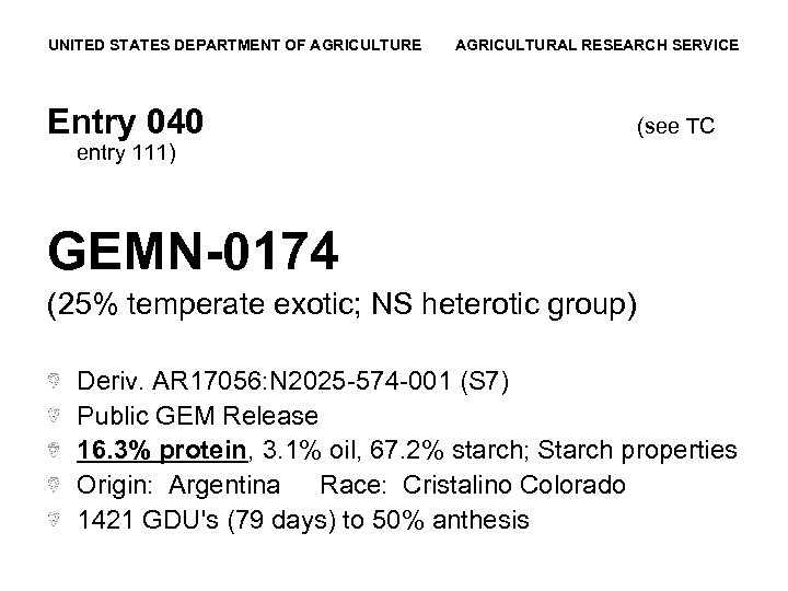 UNITED STATES DEPARTMENT OF AGRICULTURE AGRICULTURAL RESEARCH SERVICE Entry 040 (see TC entry 111)