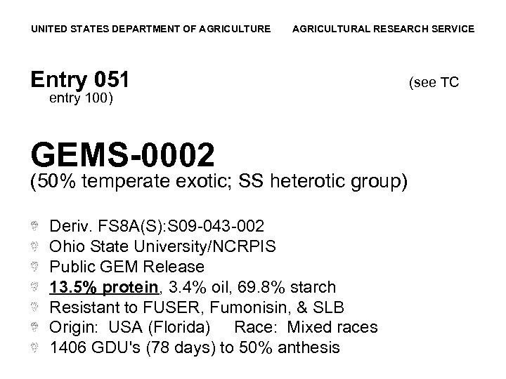 UNITED STATES DEPARTMENT OF AGRICULTURE AGRICULTURAL RESEARCH SERVICE Entry 051 entry 100) GEMS-0002 (50%