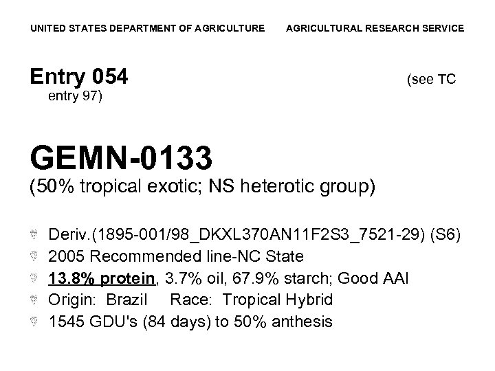 UNITED STATES DEPARTMENT OF AGRICULTURE AGRICULTURAL RESEARCH SERVICE Entry 054 (see TC entry 97)
