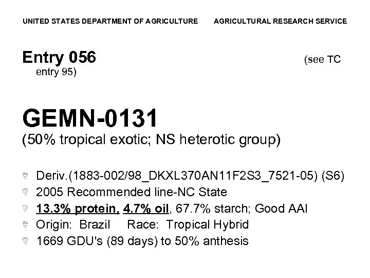 UNITED STATES DEPARTMENT OF AGRICULTURE AGRICULTURAL RESEARCH SERVICE Entry 056 (see TC entry 95)