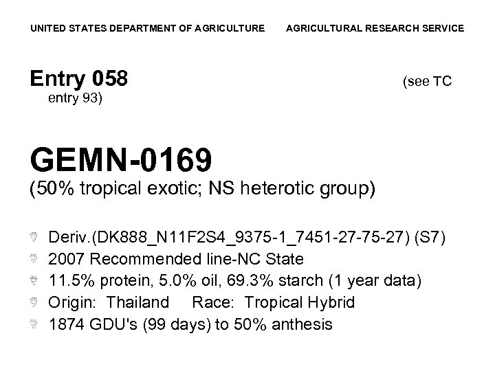 UNITED STATES DEPARTMENT OF AGRICULTURE AGRICULTURAL RESEARCH SERVICE Entry 058 (see TC entry 93)