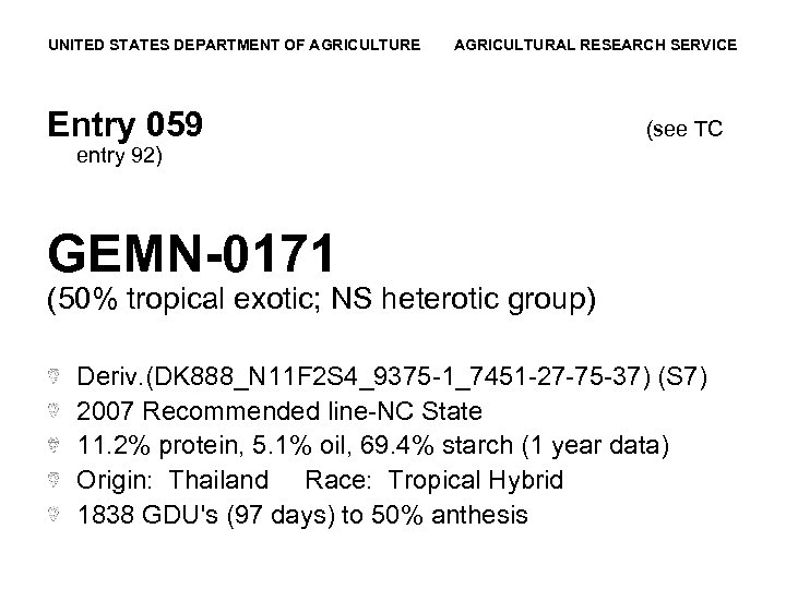 UNITED STATES DEPARTMENT OF AGRICULTURE AGRICULTURAL RESEARCH SERVICE Entry 059 (see TC entry 92)