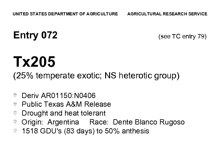 UNITED STATES DEPARTMENT OF AGRICULTURE Entry 072 AGRICULTURAL RESEARCH SERVICE (see TC entry 79)