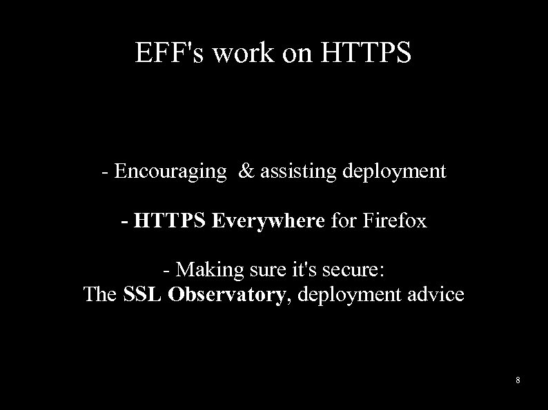 EFF's work on HTTPS - Encouraging & assisting deployment - HTTPS Everywhere for Firefox