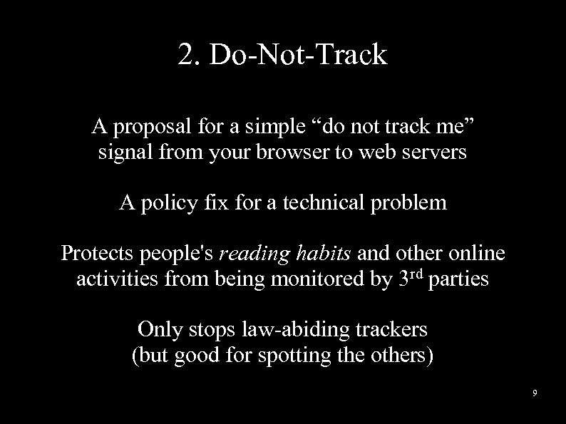 "2. Do-Not-Track A proposal for a simple ""do not track me"" signal from your"