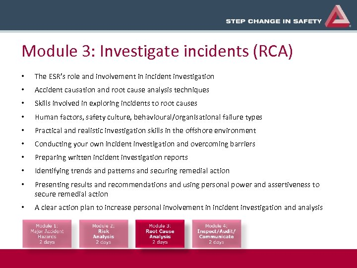 Module 3: Investigate incidents (RCA) • The ESR's role and involvement in incident investigation