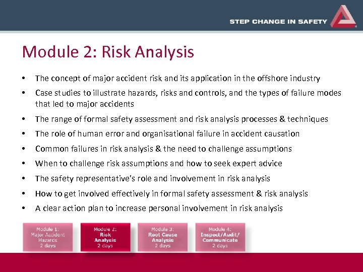 Module 2: Risk Analysis • The concept of major accident risk and its application