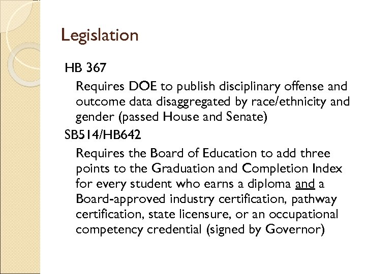 Legislation HB 367 Requires DOE to publish disciplinary offense and outcome data disaggregated by
