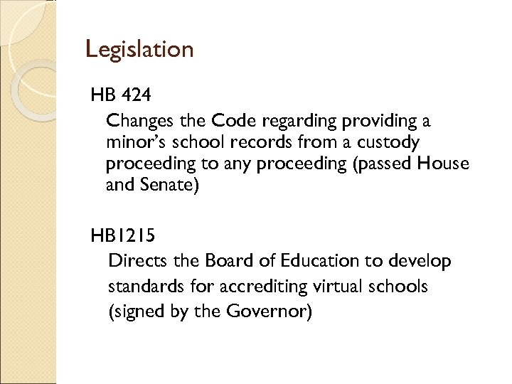 Legislation HB 424 Changes the Code regarding providing a minor's school records from a