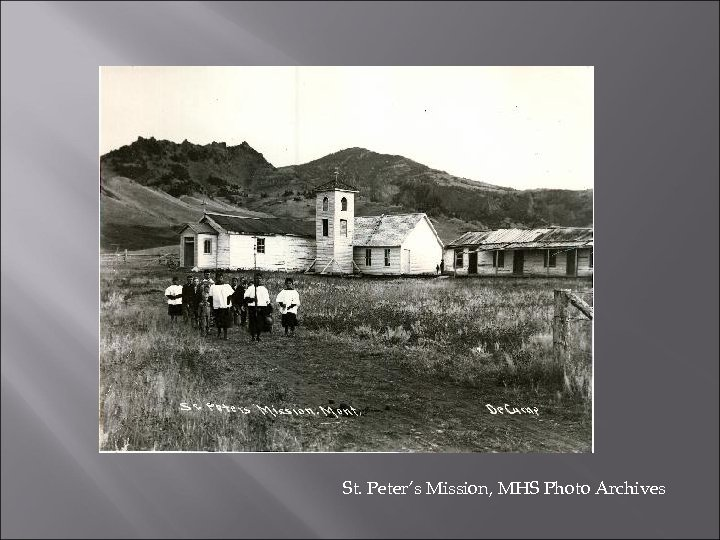 St. Peter's Mission, MHS Photo Archives
