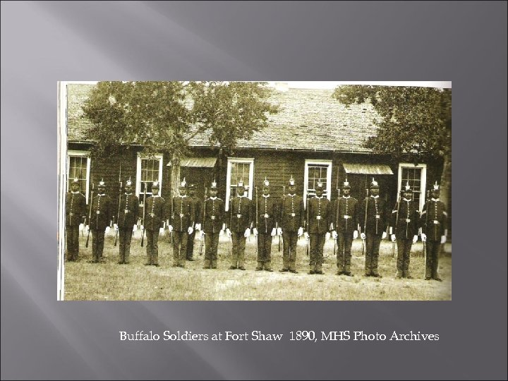 Buffalo Soldiers at Fort Shaw 1890, MHS Photo Archives