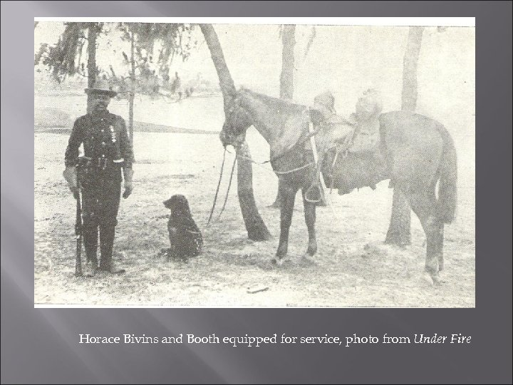 Horace Bivins and Booth equipped for service, photo from Under Fire
