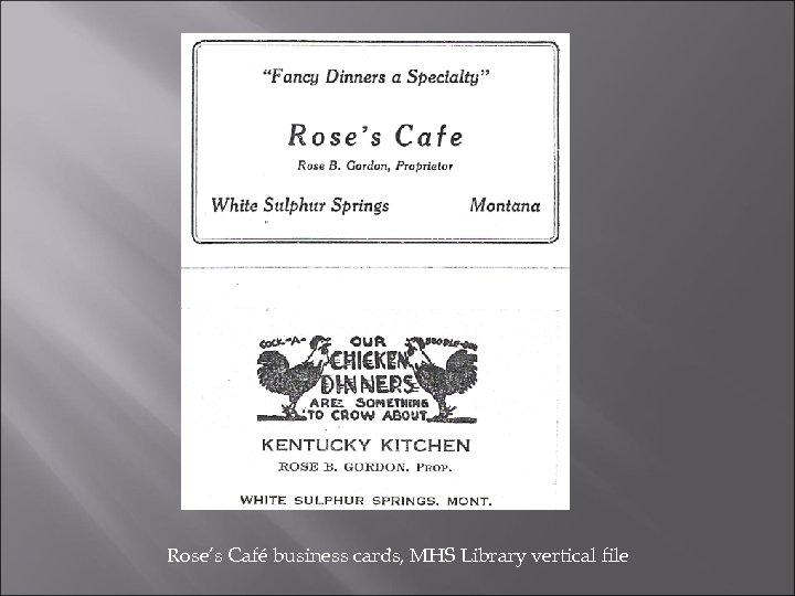 Rose's Café business cards, MHS Library vertical file