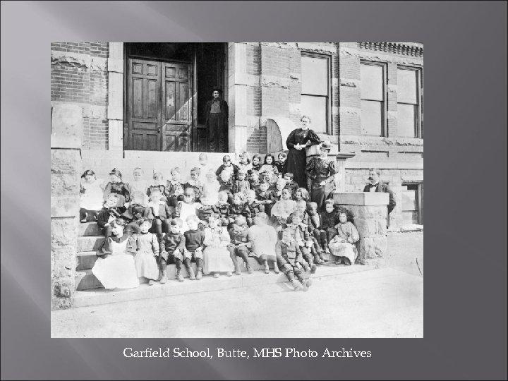Garfield School, Butte, MHS Photo Archives