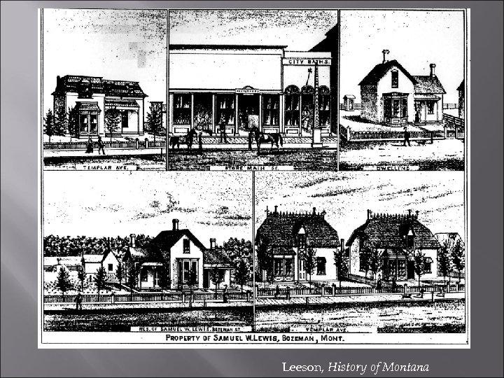Leeson, History of Montana