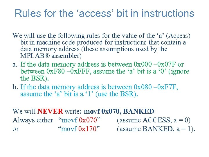 Rules for the 'access' bit in instructions We will use the following rules for