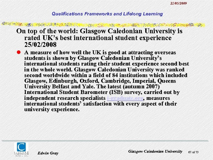 21/05/2009 Qualifications Frameworks and Lifelong Learning On top of the world: Glasgow Caledonian University
