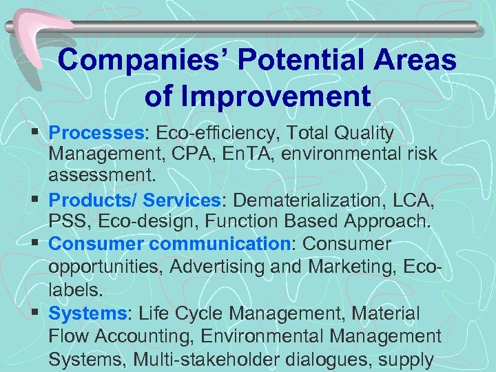 Companies' Potential Areas of Improvement § Processes: Eco-efficiency, Total Quality Management, CPA, En. TA,