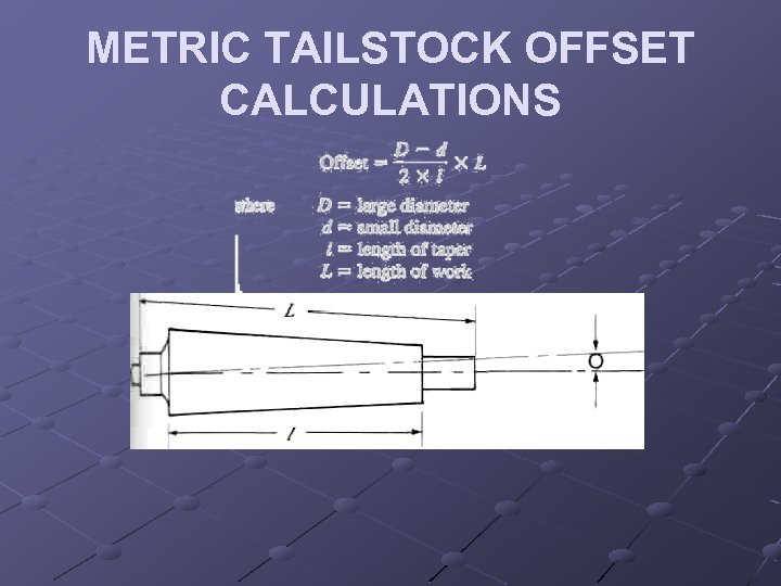 METRIC TAILSTOCK OFFSET CALCULATIONS