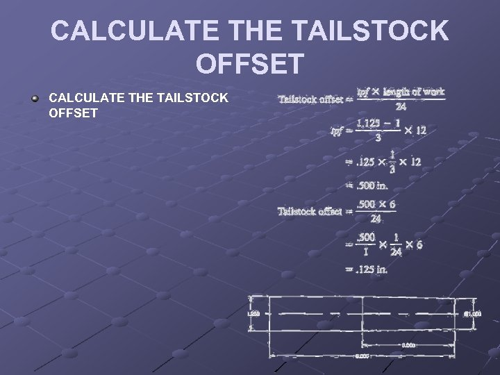 CALCULATE THE TAILSTOCK OFFSET