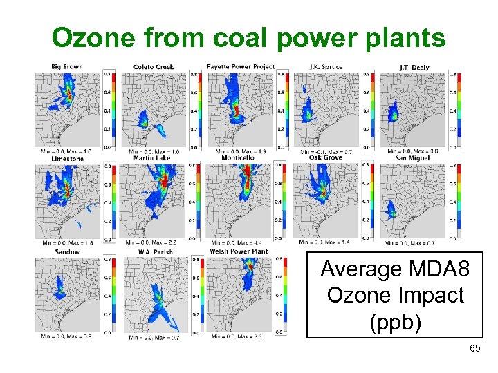 Ozone from coal power plants Average MDA 8 Ozone Impact (ppb) 65