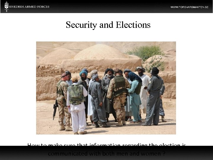 Security and Elections How to make sure that information regarding the election is communicated