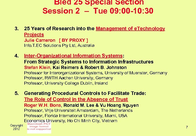 Bled 25 Special Section Session 2 – Tue 09: 00 -10: 30 3. 25