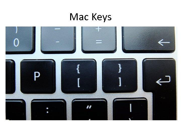 Mac Keys