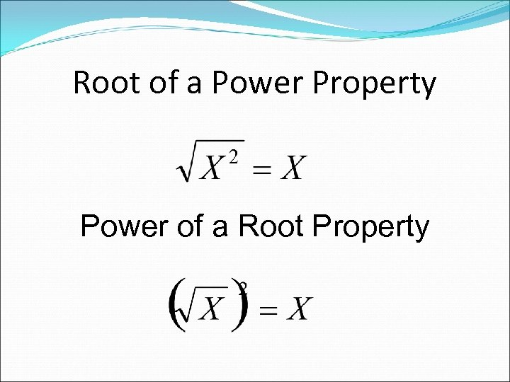 Root of a Power Property Power of a Root Property