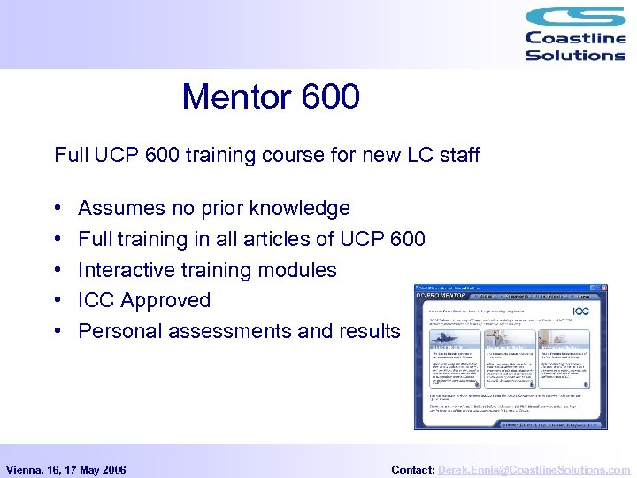 Mentor 600 Full UCP 600 training course for new LC staff • • •