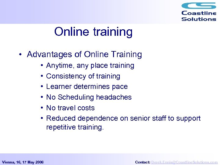Online training • Advantages of Online Training • • • Vienna, 16, 17 May