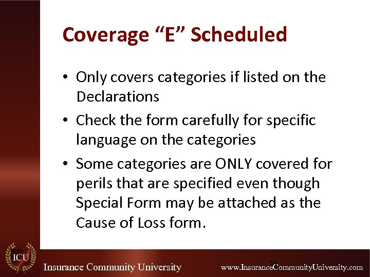 """Coverage """"E"""" Scheduled • Only covers categories if listed on the Declarations • Check"""