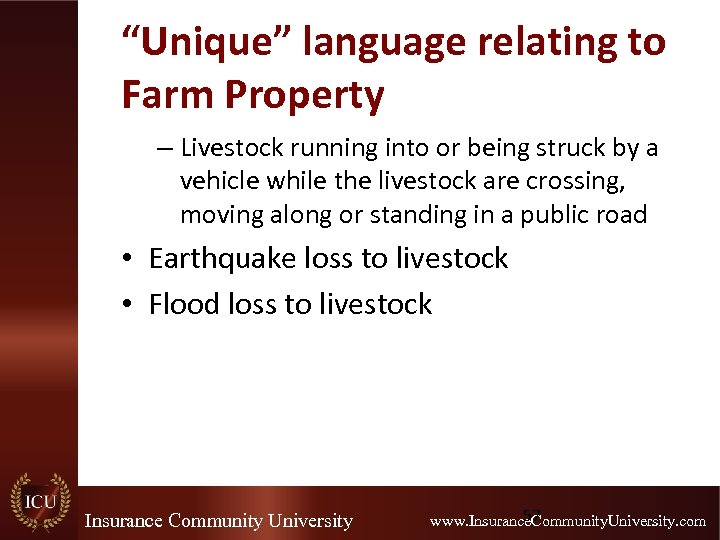 """""""Unique"""" language relating to Farm Property – Livestock running into or being struck by"""