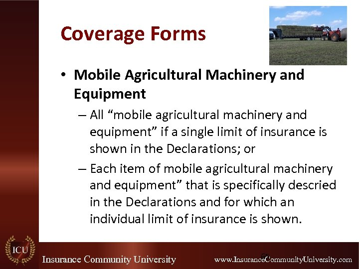 """Coverage Forms • Mobile Agricultural Machinery and Equipment – All """"mobile agricultural machinery and"""