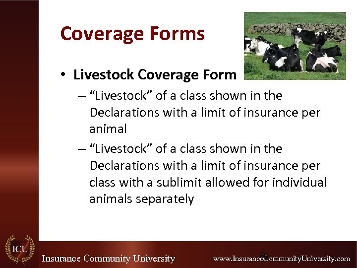 """Coverage Forms • Livestock Coverage Form – """"Livestock"""" of a class shown in the"""