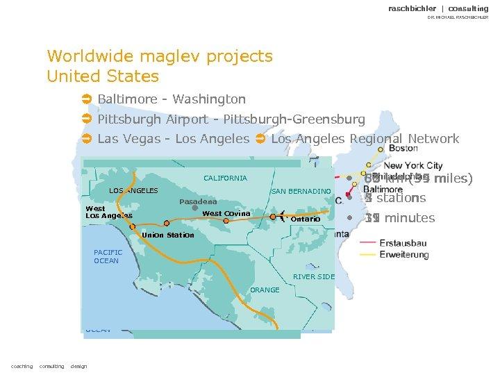 raschbichler | consulting DR. MICHAEL RASCHBICHLER Worldwide maglev projects United States Baltimore - Washington