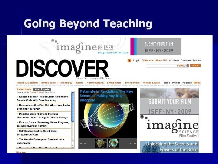 Going Beyond Teaching
