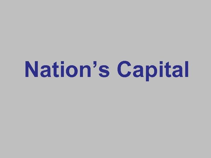 Nation's Capital