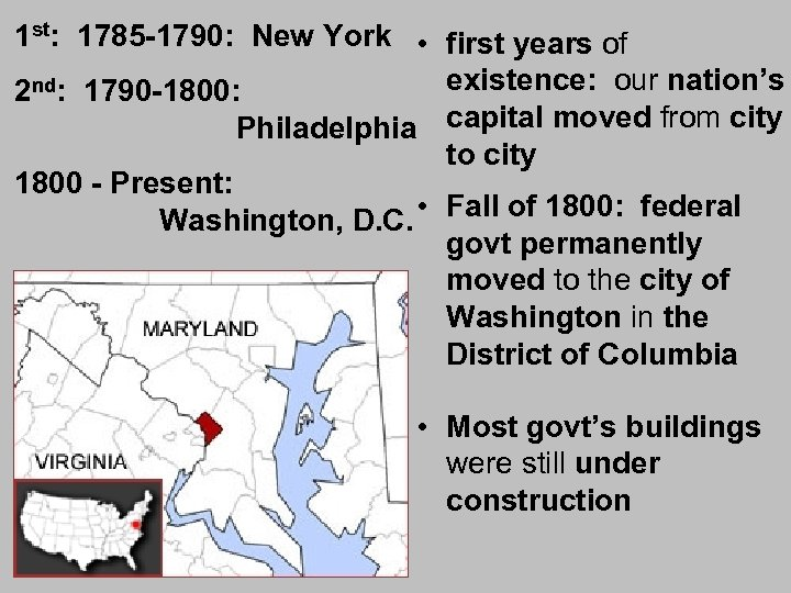 1 st: 1785 -1790: New York • first years of existence: our nation's 2