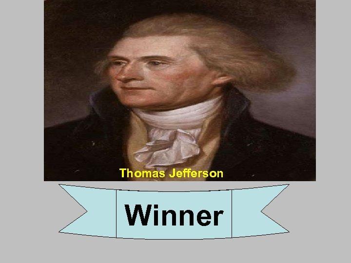 Thomas Jefferson Winner
