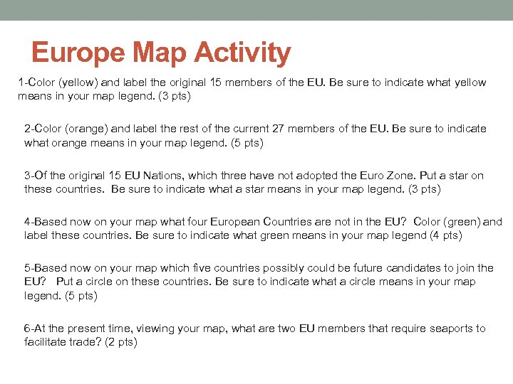 Europe Map Activity 1 -Color (yellow) and label the original 15 members of the